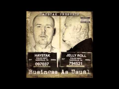 HAYSTAK & JELLY ROLL  Every Now & Then