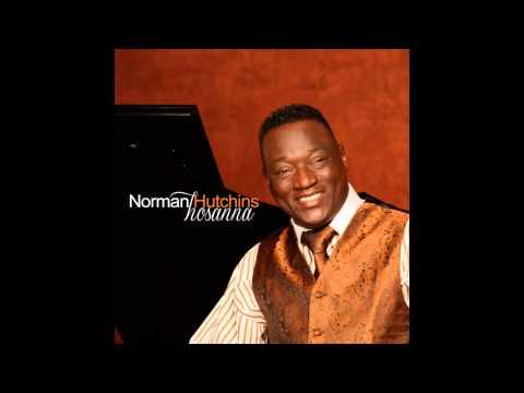 Norman Hutchins - Hosanna