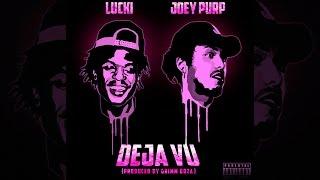 Lucki Eck$ Feat. Joey Purp - Deja Vu