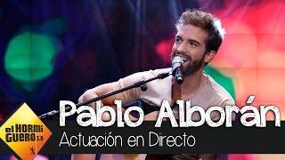 """Pablo Alborán canta """"Pasos de cero"""" en directo - El Hormiguero 3.0"""