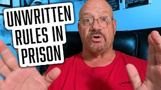 10 Unwritten Rules in Prison