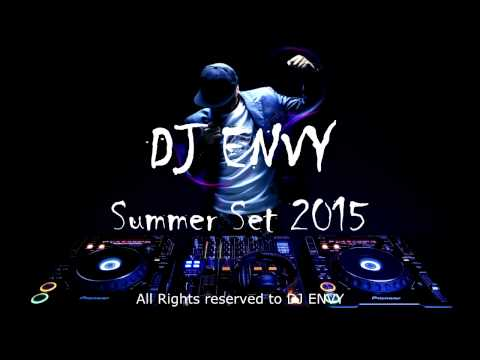 DJ ENVY Summer Mix 2015