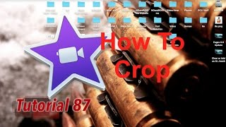 How to Crop, Ken Burns & Fit in iMovie 10.1.2   Tutorial 87