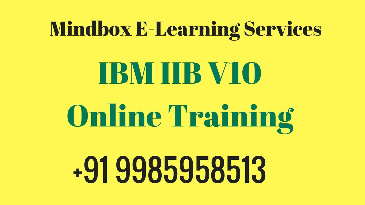 IIB Online Training ( IBM Integration Bus v10 Online Training ) | MindBox  Training Online