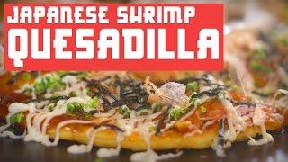 HOW TO MAKE JAPANESE SHRIMP QUESADILLA