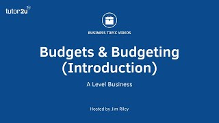 Budgets and Budgeting (Introduction)