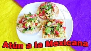 ❤ ATUN A LA MEXICANA, tuna recipe, mexican food
