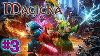 Magicka #3 [SingSing, Tucker, Rime, Saffie] (Sunday Game #4)