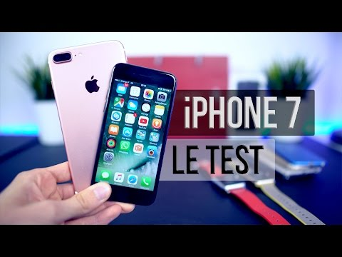 Apple iPhone 7 et 7 Plus : TEST COMPLET ET AVIS PERSONNEL