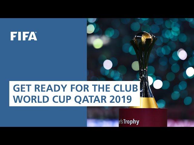 Get ready for the FIFA Club World Cup Qatar 2019!