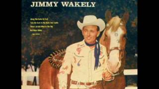 Jimmy Wakely - Take Me Back To My Boots And Saddle