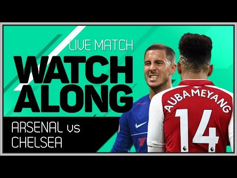 Arsenal Vs Chelsea Live Stream Watchalong With Mark Goldbridge