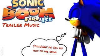 Sonic Boom:Fire and Ice Trailer Music