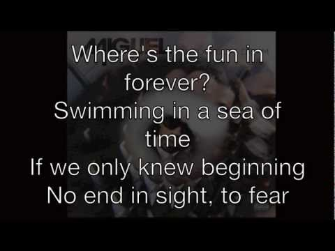 Miguel - Where's the Fun in Forever (Lyrics)