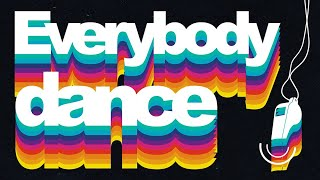 Play Everybody Dance (feat. Nile Rodgers)