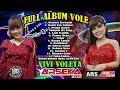 Full Album Vivi Voleta In 2019 - Campursari Arseka Music Part 01  Ayow Le.......