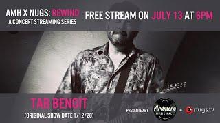 AMH x nugs Rewind: Tab Benoit 1/12/20 Live From Ardmore Music Hall