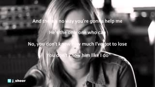 julia sheer - you dont know her like i do lyric