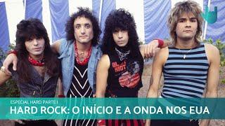 ESPECIAL HARD ROCK (PARTE I): O INÍCIO E A ONDA NOS EUA | RESENHANDO #10