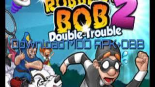 Download Robbery Bob 2 Mod APK+OBB