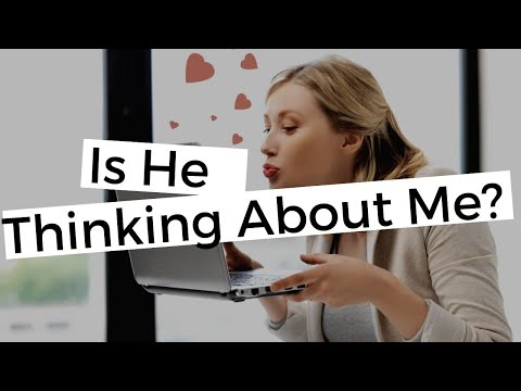 How To Know If Someone Is Constantly Thinking About You