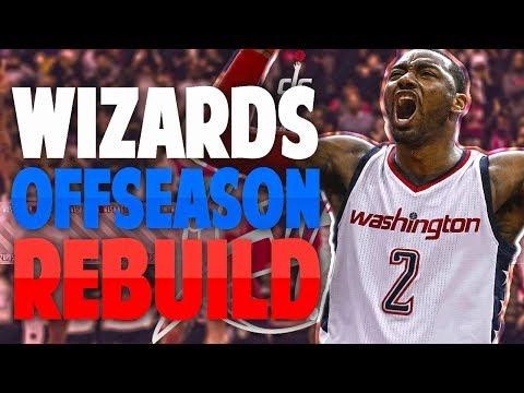 REBUILDING THE 2017 WASHINGTON WIZARDS OFFSEASON!! - NBA 2K17 MYLEAGUE