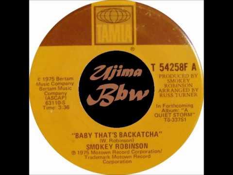 SMOKEY ROBINSON - Baby That  S Backatcha - TALMA RECORDS - 1975