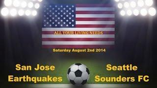 MLS San Jose Earthquakes vs Seattle Sounders FC Predictions Major League Soccer 2014