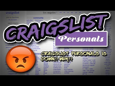 Craigslist Personals Is Down!? WHY??