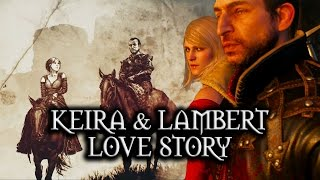 The Witcher 3: Wild Hunt - Keira & Lambert Love Story