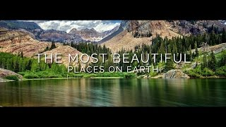Beautiful Places in 4K 2017