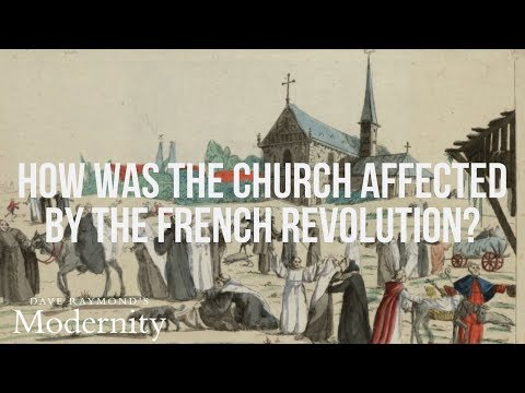 How did the French Revolution affect the Church? | Top-Rated World History Curriculum