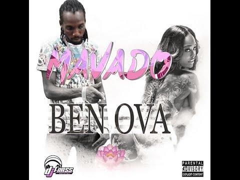 Mavado - Ben Ova | Explicit | How It Feel Riddim | October 2014