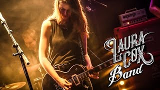 Laura Cox Band - Take Me Back Home (Live)