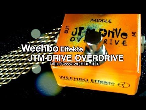 Weehbo Effekte: JTM OVERDRIVE - DEMO