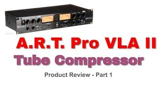 aRT Pro VLA II Compressor Review Part 1