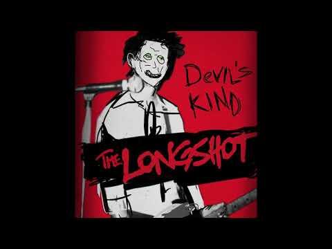 The Longshot - Devil's Kind