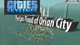 The Tsunami of Orian City (Cities Skylines)