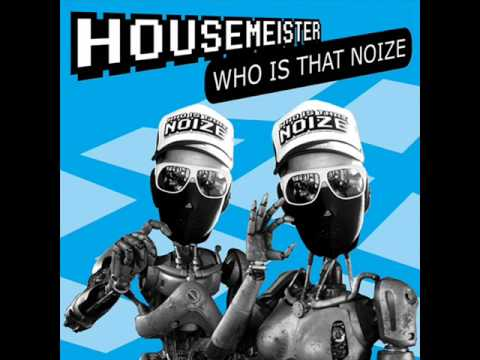 Housemeister - Inordertodance