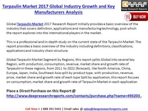 Tarpaulin Market 2017 Global Industry Growth and Key Manufacturers Analysis