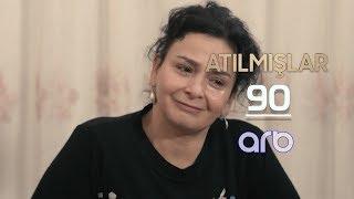 Atılmışlar (90-cı bölüm) - TAM HİSSƏ