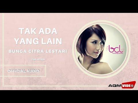 Bunga Citra Lestari feat Adeff - Tak Ada Yang Lain | Official Audio