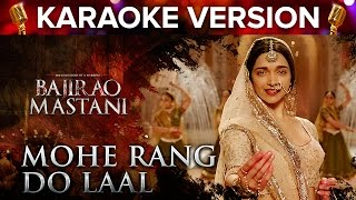 Mohe Rang Do Laal Song Karaoke Version | Bajirao Mastani | Ranveer Singh &  …