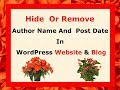 How To Hide Author Name and Date from Posts  Wordpress Website and Blog 2018