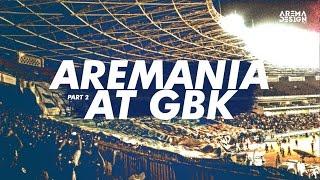 AREMANIA di Gelora Bung Karno (GBK) 2014 part 2