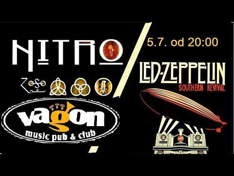 Immigrant Song - Led Zeppelin southern revival & Nitro, Praha - Vagon