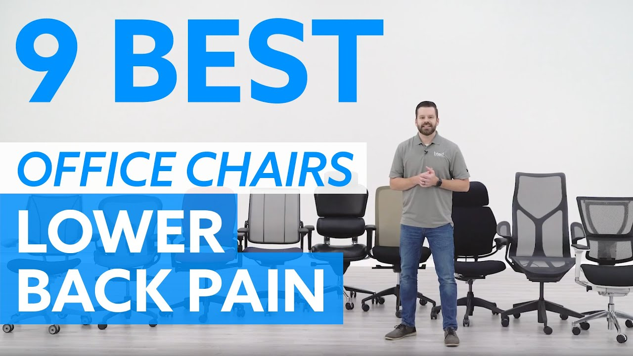 9 Best Office Chairs For Lower Back Pain