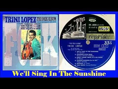 Trini Lopez - We'll Sing In The Sunshine (Vinyl)