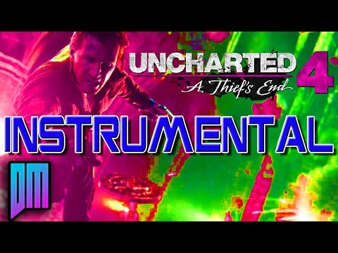 Uncharted 4: A Thief's End Instrumental By DEFMATCH