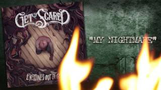 Get Scared - My Nightmare (Everyone